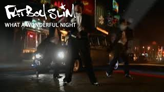 Wonderful Night by Fatboy Slim (High res / Official video)