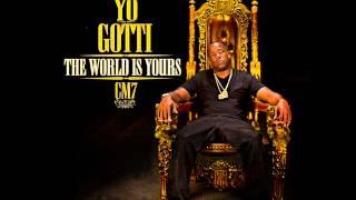 11. Yo Gotti - Work (CM 7: The World Is Yours)