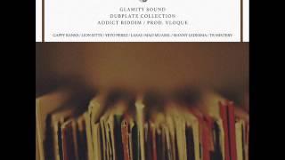 Glamity Sound//Mad Muasel - Real Dubplate (Addict Riddim) Prod. Vloque