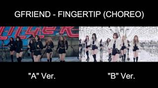 GFRIEND - FINGERTIP (Choreography A Ver. vs B Ver. - COMPARISON)