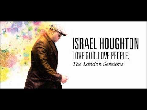 israel-houghton-you-wont-let-go-nayar-rayan