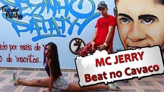 MC Jerry - Beat no Cavaco ( Fezinho Patatyy part. Larissa Moraes )