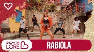 Rabiola - Mc Kevinho - Lore Improta | Coreografia
