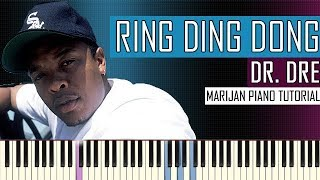 How To Play: Dr. Dre - Keep Their Heads Ringin' - Ring Ding Dong | Piano Tutorial + Sheets