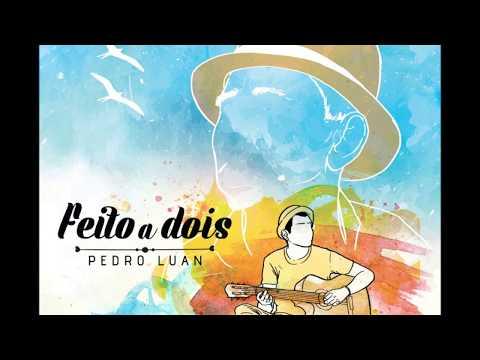 Pode Confiar de Pedro Luan Letra y Video