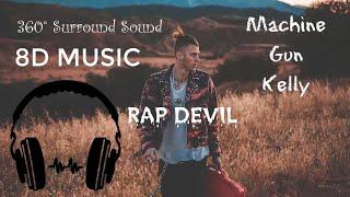 (8D AUDIO) Machine Gun Kelly - Rap DEVIL (360° Surround Sound) (EMINEM DISS)
