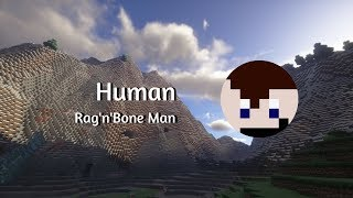 Rag'n'Bone Man - Human (Minecraft Noteblock Cover)