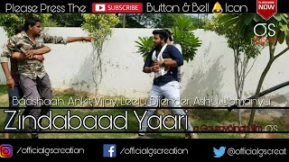 Zindabaad Yaari - ज़िंदाबाद यारी ● Official Video - gsCreation