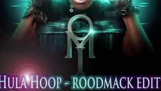 OMI - Hula hoop remix  (roodmack edit)
