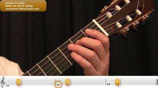 Learning Notes on Guitar: Notes on the D-String Intro lesson 11.1
