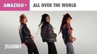 Amazulu - All Over The World (Official Music Video)