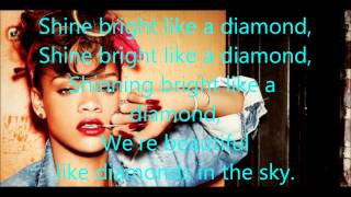 Rihanna - Shine Bright Like A Diamond - Lyrics