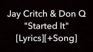 Jay Critch & Don Q - Started It [Lyrics]