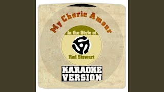 My Cherie Amour (From New Album 'Soul Book') (In the Style of Rod Stewart) (Karaoke Version)