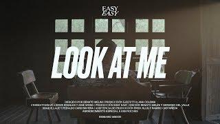 Easy Easy - Look at Me