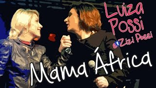 Luiza Possi e Zizi Possi- Mama África (Sesc Itaquera)