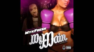 Mykfresh My Main