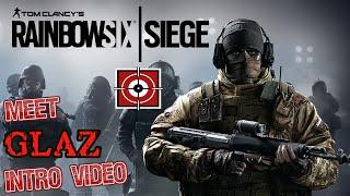 Rainbow Six Siege : Glaz Awesome Intro Video