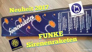 Funke Sirenenraketen / Neuheit 2017 / Full HD / Beste Rakete 2017 ?