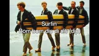 Surfin' - The Beach Boys (with lyrics)