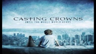 Casting Crowns The Best Songs width=
