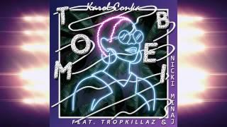 Karol Conká - Tombei ft. Tropkillaz,Nicki Minaj