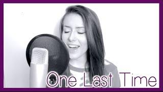 One Last Time (Ariana Grande) | Georgia Merry Cover