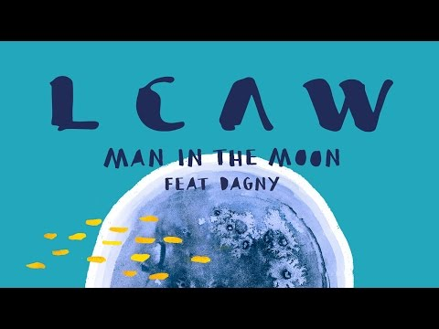 LCAW - Man In The Moon feat. Dagny (TRAILS Remix)