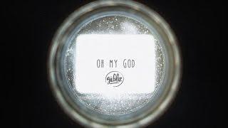 Gibbz -  Oh My God (Official Lyric Video)