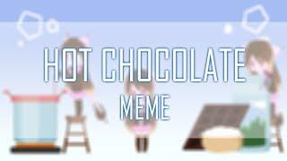 hot chocolate meme
