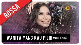 Rossa - Wanita Yang Kau Pilih (with Lyric)   VC Trinity