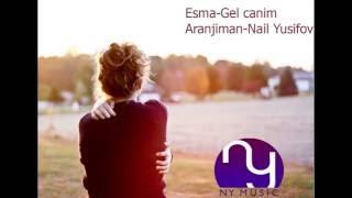 Esma Gel canim