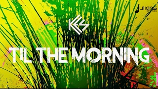 "Kes x Dwala - Til The Morning (Riddim Of Life) ""2017 Soca"" (Trinidad)"