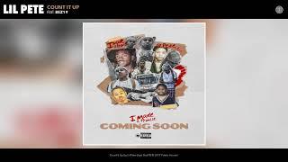 Lil Pete - Count It Up (feat. Bez19) (Audio)