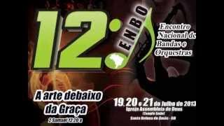 Enbo 2013 - Encontro Nacional de Bandas e Orquestras