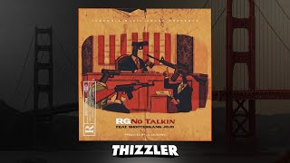 RG ft. Shootergang Jojo - No Talkin [Prod. Lil Laudiano] [Thizzler.com Exclusive]