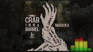 Masicka   Crab Inna Barrel