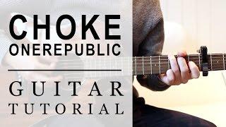OneRepublic - Choke | FAST Guitar Tutorial | EASY Chords