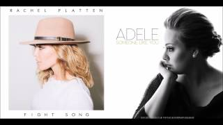 Fight Like You (Adele VS Rachel Platten)