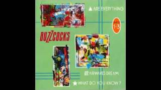 Buzzcocks - What Do You Know?