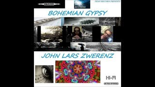 I NEED YOUR LOVE - BOHEMIAN GYPSY - JOHN LARS ZWERENZ