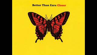 Better Than Ezra - Recognize