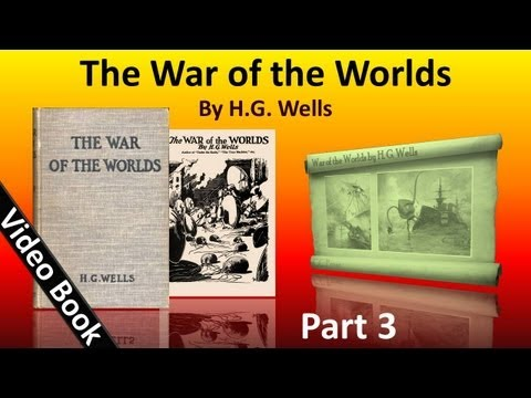Part 3 - The War of the Worlds Audiobook by HG Wells (Book 2 - Chs 1-10)