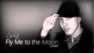 Fly Me to the Moon (cover by Jiri Vaigl)