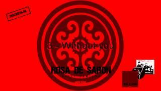 Rosa de Saron - Without you