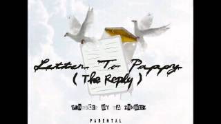 TaySav - Letter To Pappy (The Reply) Prod. By Da Zombeez