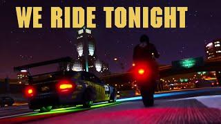 WE RIDE TONIGHT - GTA 5 ROCKSTAR EDITOR VIDEO