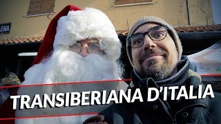 Transiberiana D'Italia! - Mercatini di Natale come se non ci fosse un domani