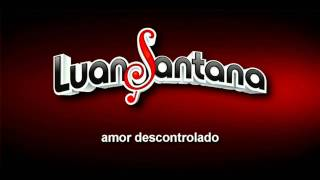 Luan Santana - A Bússola MUSICA NOVA