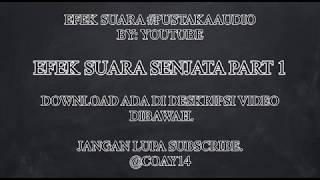 26 EFEK SUARA SENJATA PART 1 - DOWNLOAD PUSTAKAAUDIO YOUTUBE